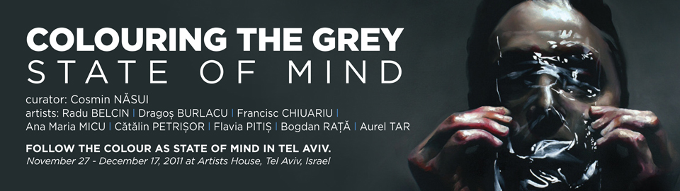 Colouring the Grey – State of Mind @ Artists House, Tel Aviv