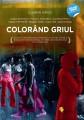 Colouring the Grey, Bienala de la Moscova, 2011, Editura Vellant