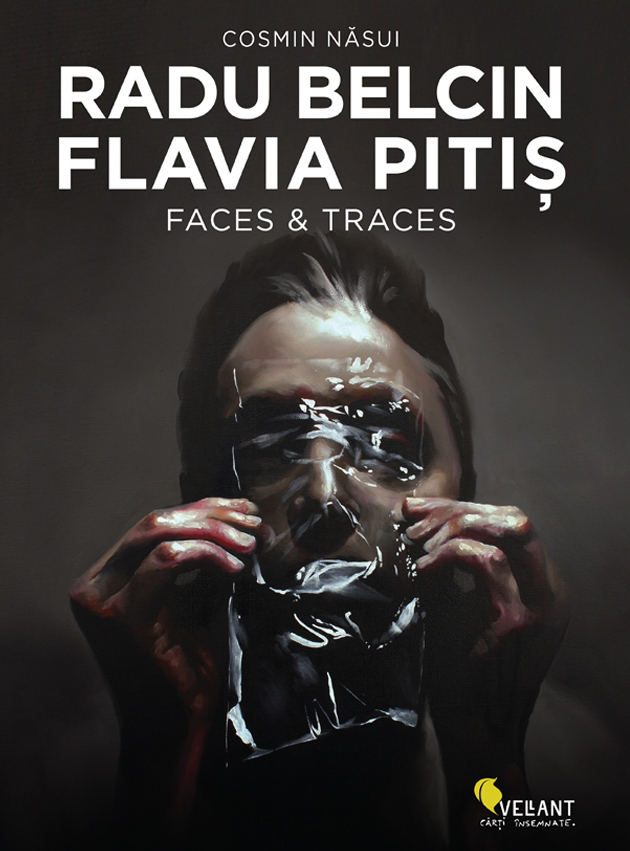 Radu Belcin, Flavia Pitis – Faces & Traces
