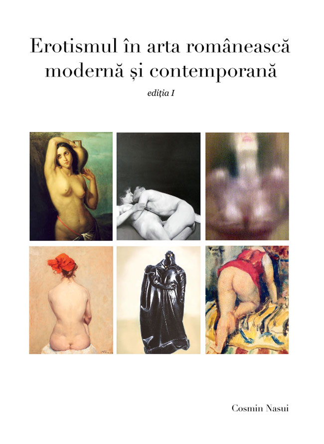 Eroticism in Romanian Modern & Contemporary Art