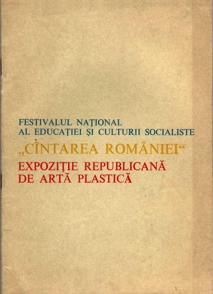 Cîntarea României, Expoziție Republicană de Artă Plastică, 1981