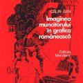 Calin Dan, Imaginea muncitorului in grafica romaneasca, Editura Meridiane, 1982