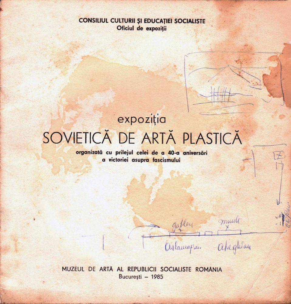 Expozitia sovietica de arta plastica Muzeul de Arta RSR 1985