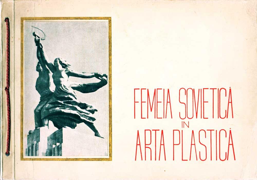 Femeia Sovietica in arta plastica, ARLUS 1945