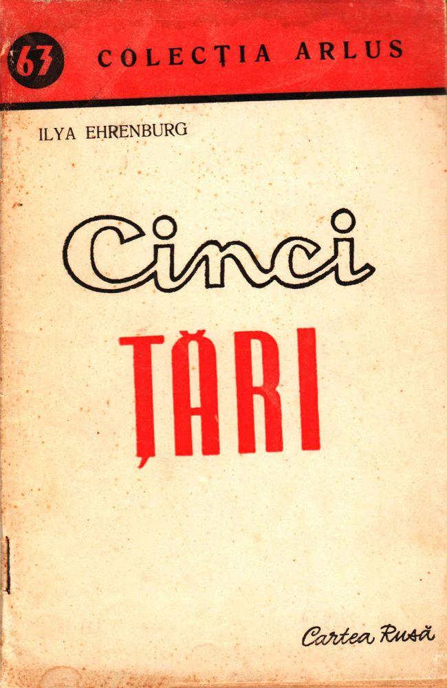 Ilya Ehrenburg, Cinci tari, Editura Cartea Rusa, 1950