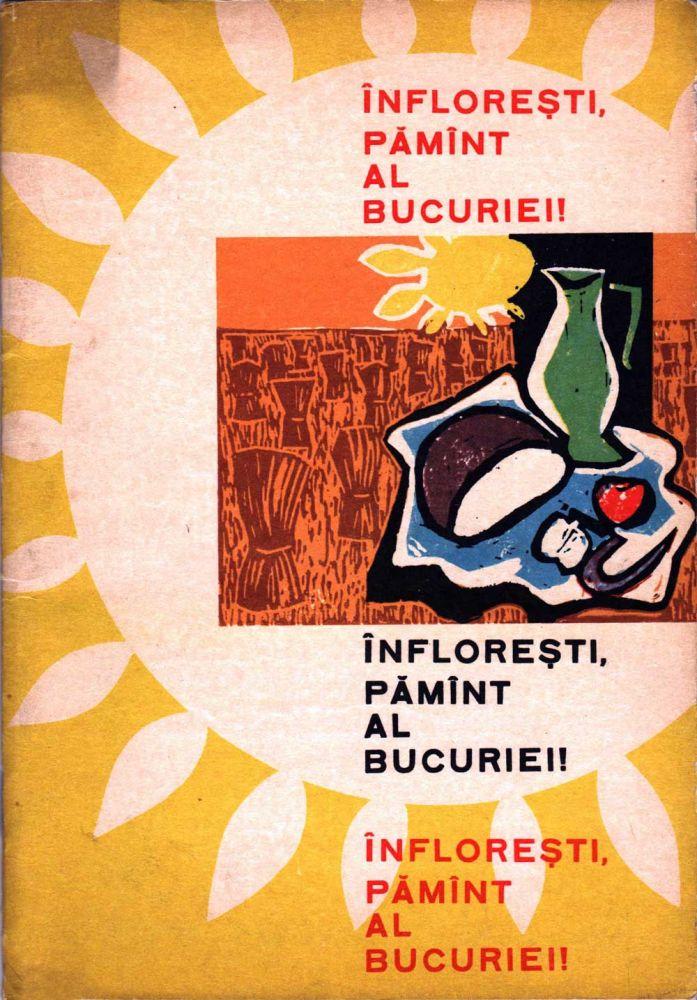 Infloresti pamant al bucuriei!, ilustratii de Vasile Dobrian, Editura Tineretului, 1966