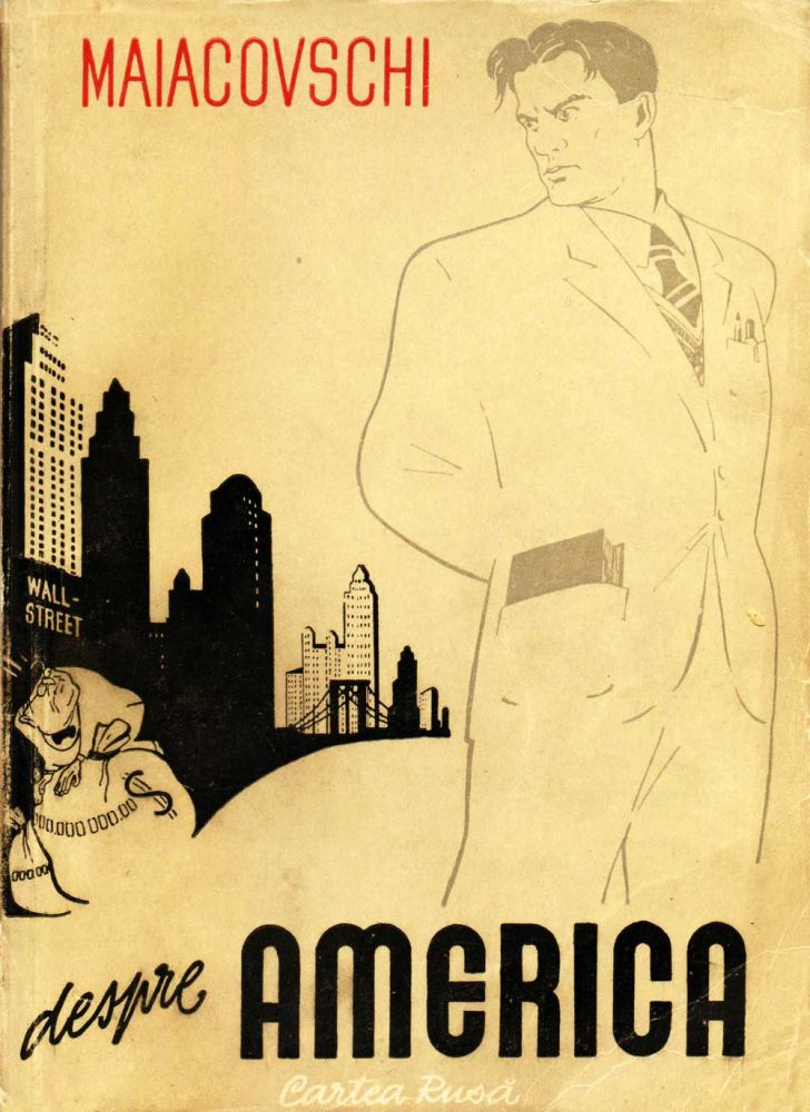 Maiacovschi, Despre America, Ed. Cartea Rusa, nr. 2210