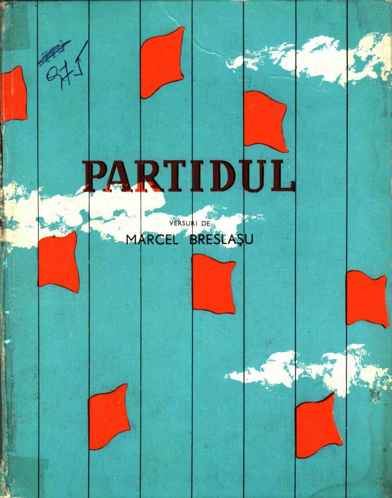 Marcel Breslașu, Partidul, Editura Tineretului 1962, ilustratii de Angi Petrescu Tipărescu