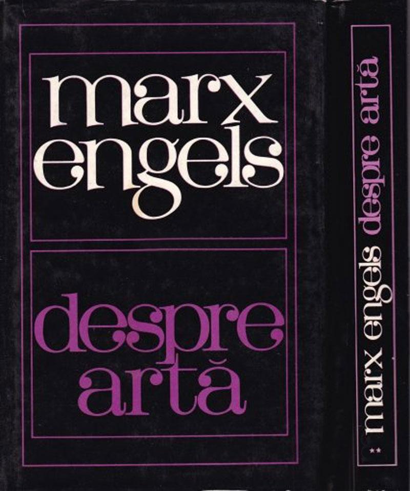 Marx-Engels, Despre Artă, Editura politică, 1967