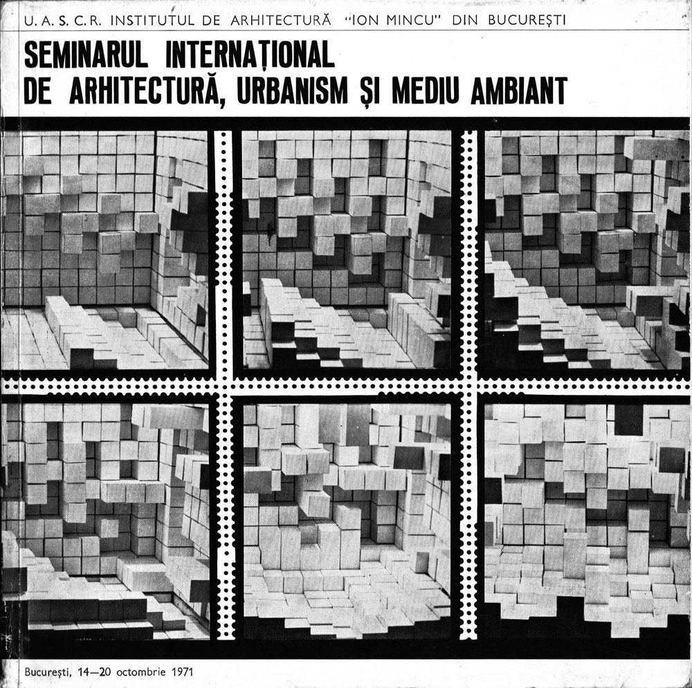 UASCR, Institutul de Arhitectura, Seminarul international de arhitectura, urbanism si mediu ambiant, Bucuresti 1971