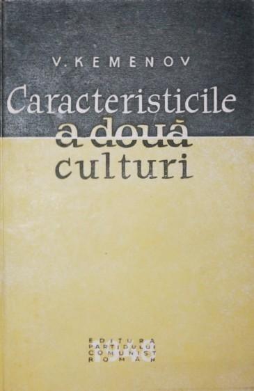 V. Kemenov, Caracteristicile a două culturi, 1948, Editura Partidului Comunist Roman