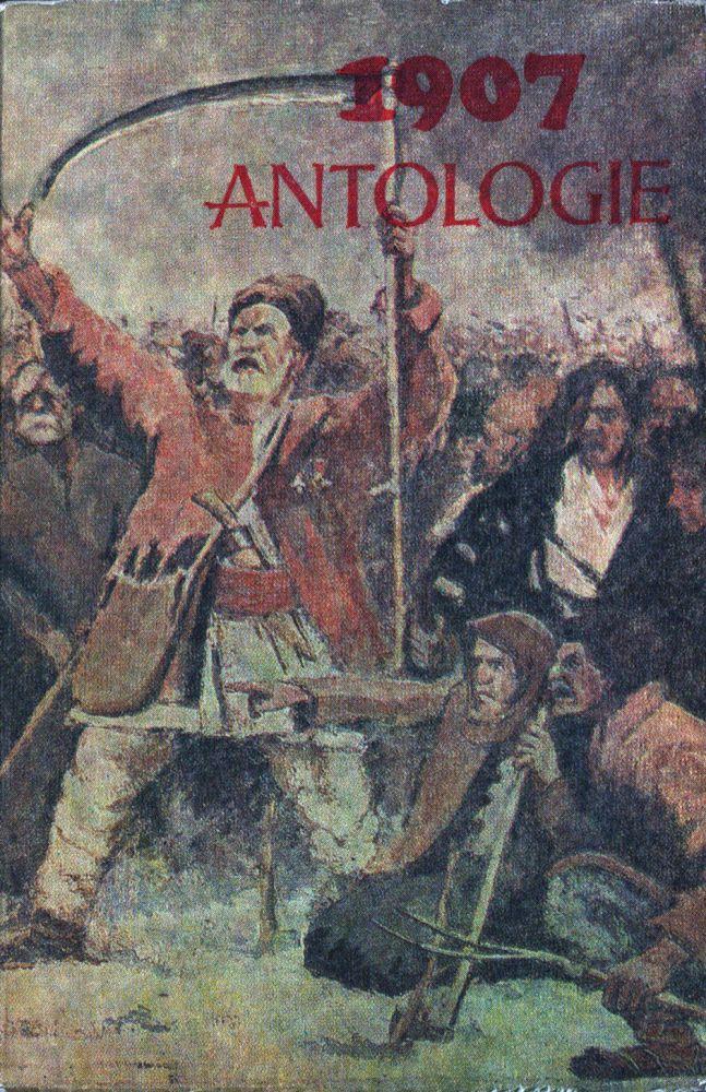 1907 Antologie documente, literatura, arta, Editura didactica si pedagogica, 1977