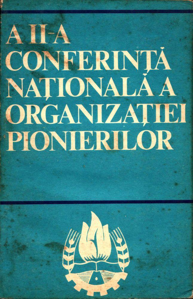 A II-a conferinta nationala a Organizatiei Pionierilor, Ed politica, 1972