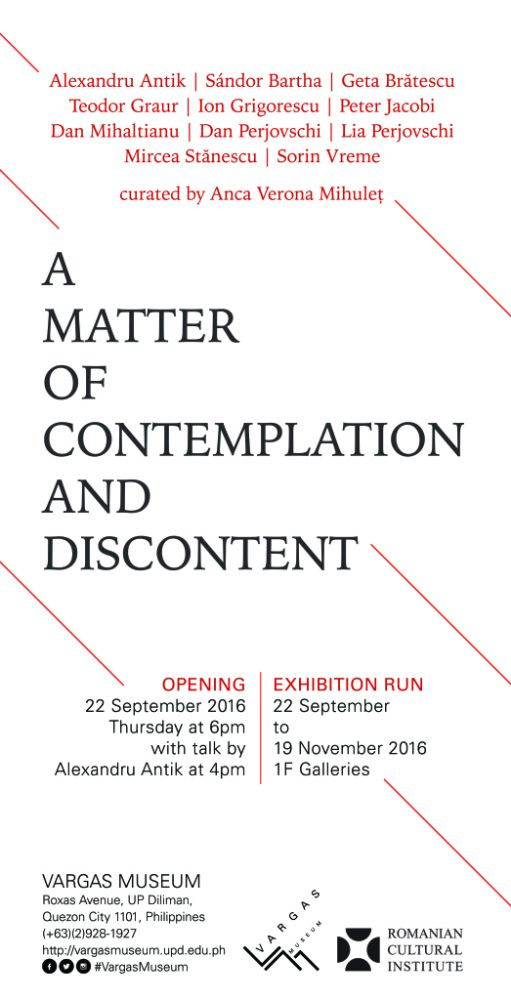 A Matter of Contemplation and Discontent, Art in Romania, 1980s-1990s @ Jorge B. Vargas Museum, Philippine, 2016