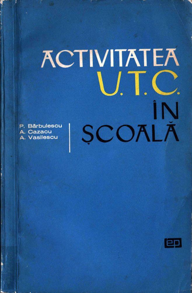 Activitatea UTC in scoala, Editura politica, 1966