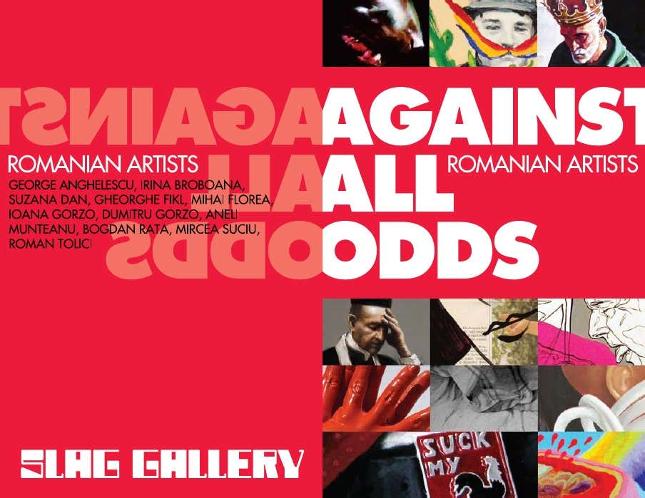 Against All Odds Catalogue, Slag Gallery, New York, USA, 2008