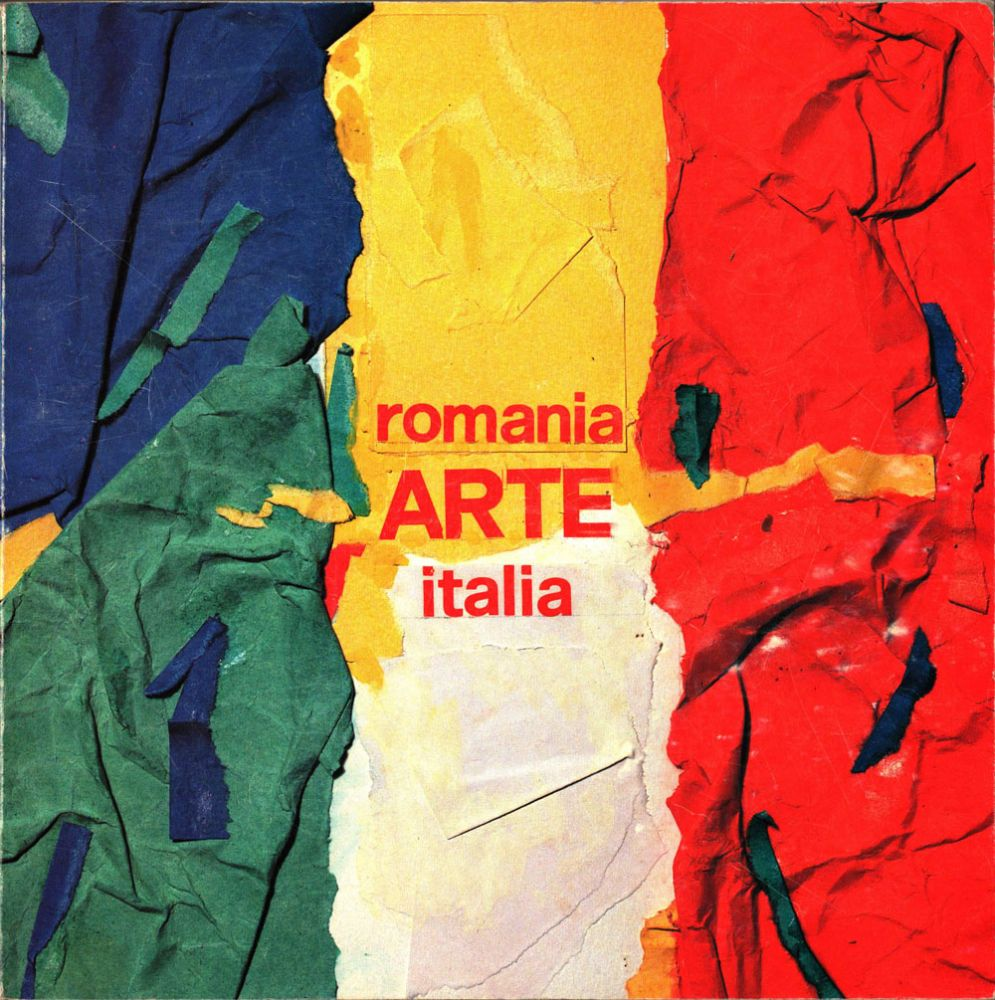 Arte Romania Italia, 6 artisti romeni, 6 artisti intaliani, 1992