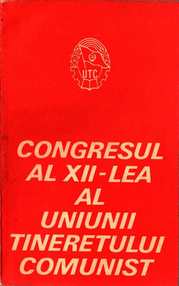 Congresul Al XII-lea al UTC, Editura politica, 1985