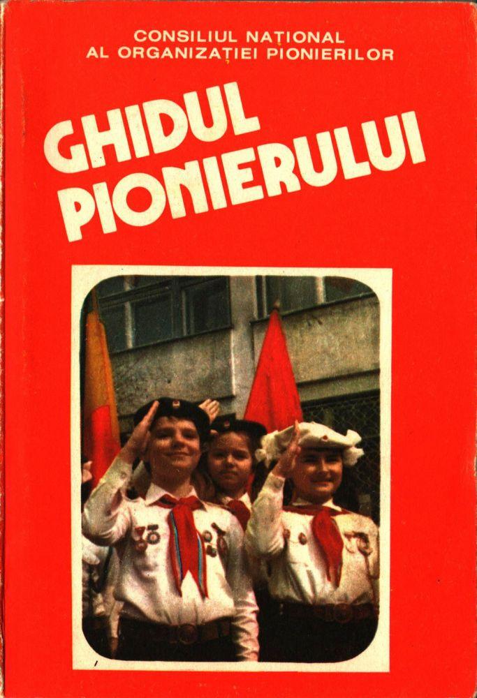 Consiliul National Al Organizatiei Pionierilor, Ghidul Pionierului, 1985
