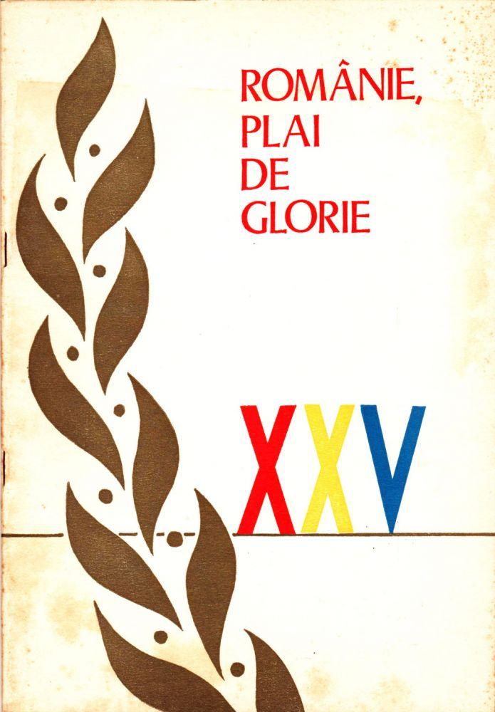Consiliul culturii si educatiei socialiste, Romanie plai de glorie, 1972