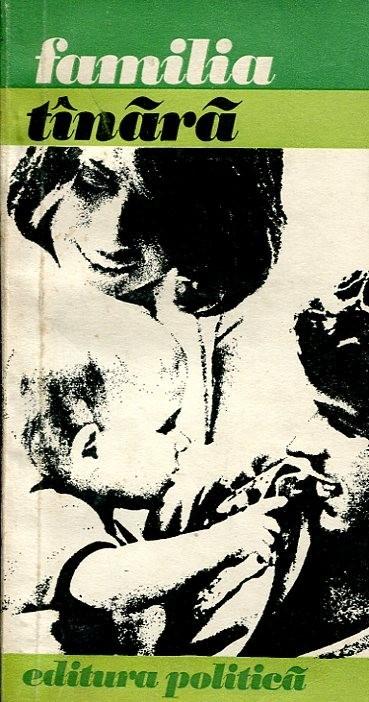 Familia tanara, Editura Politica, 1974