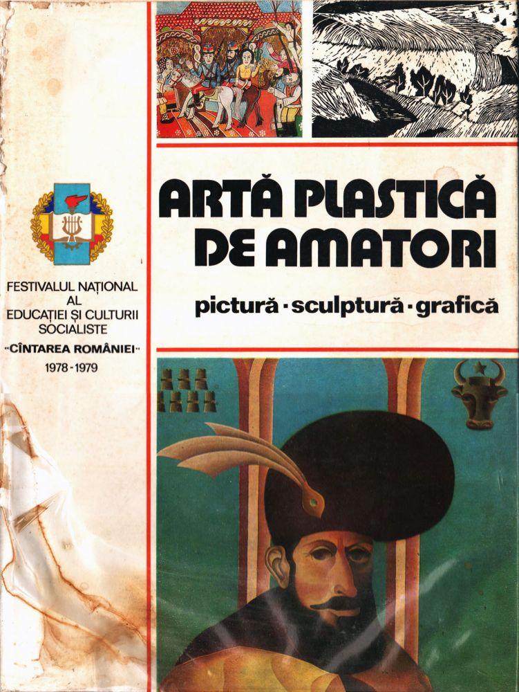 Festivalul Național al Educației și Culturii Socialiste Cîntarea României 1978-1979, Artă platică de amatori, Editura Meridiane, 1980
