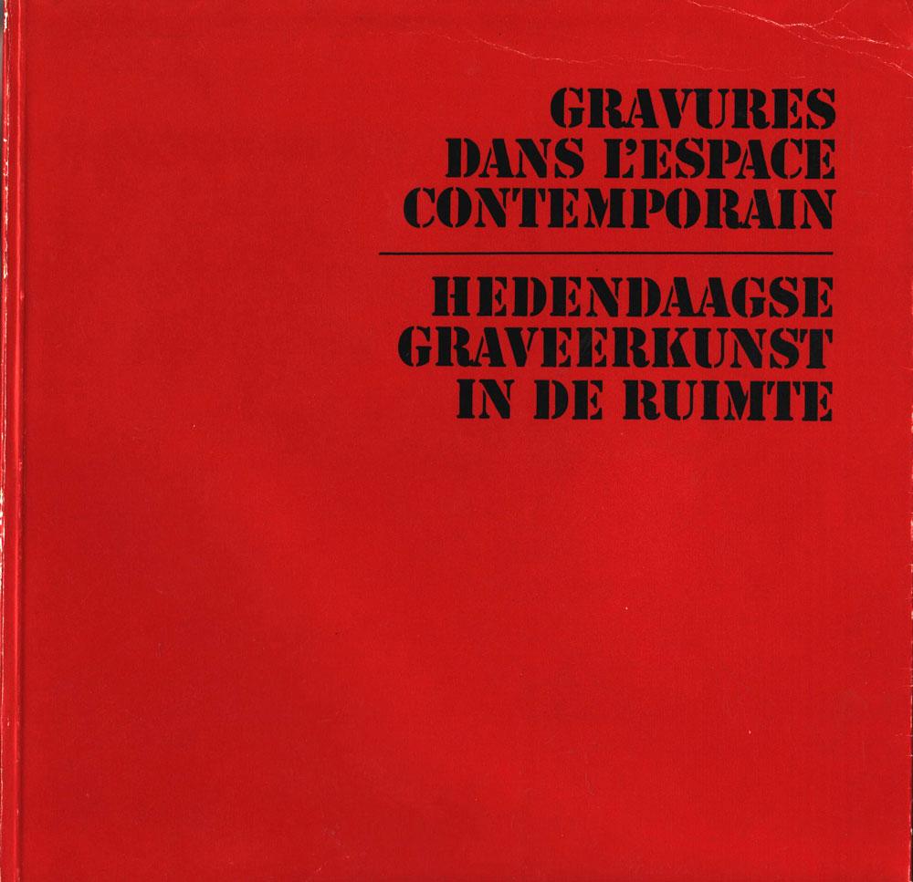 Gravures dans l' Espace Contemporain, Quenzaine roumaine a Bruxelles, Ed Muzeul de Arta al RSR, 1972