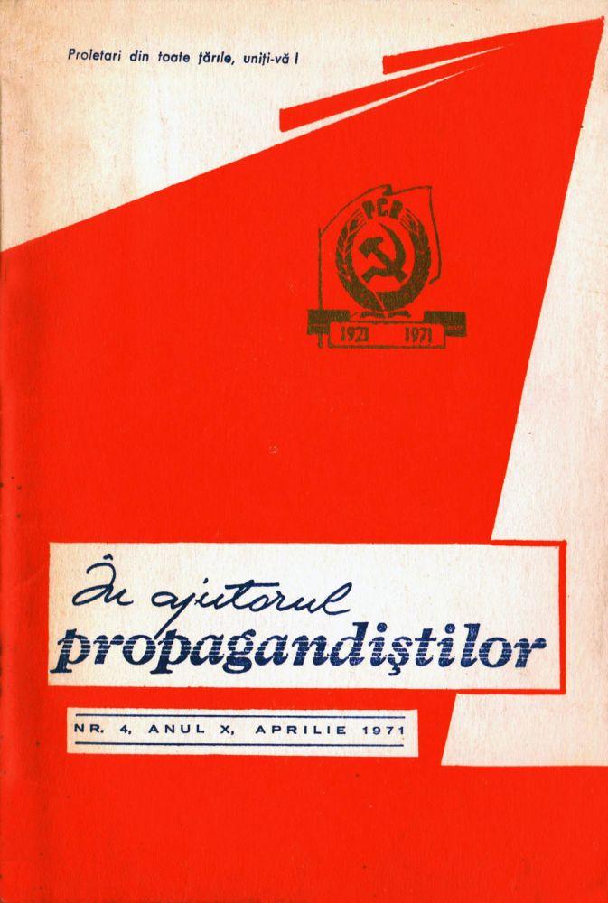 In ajutorul propagandistilor, aprilie 1971