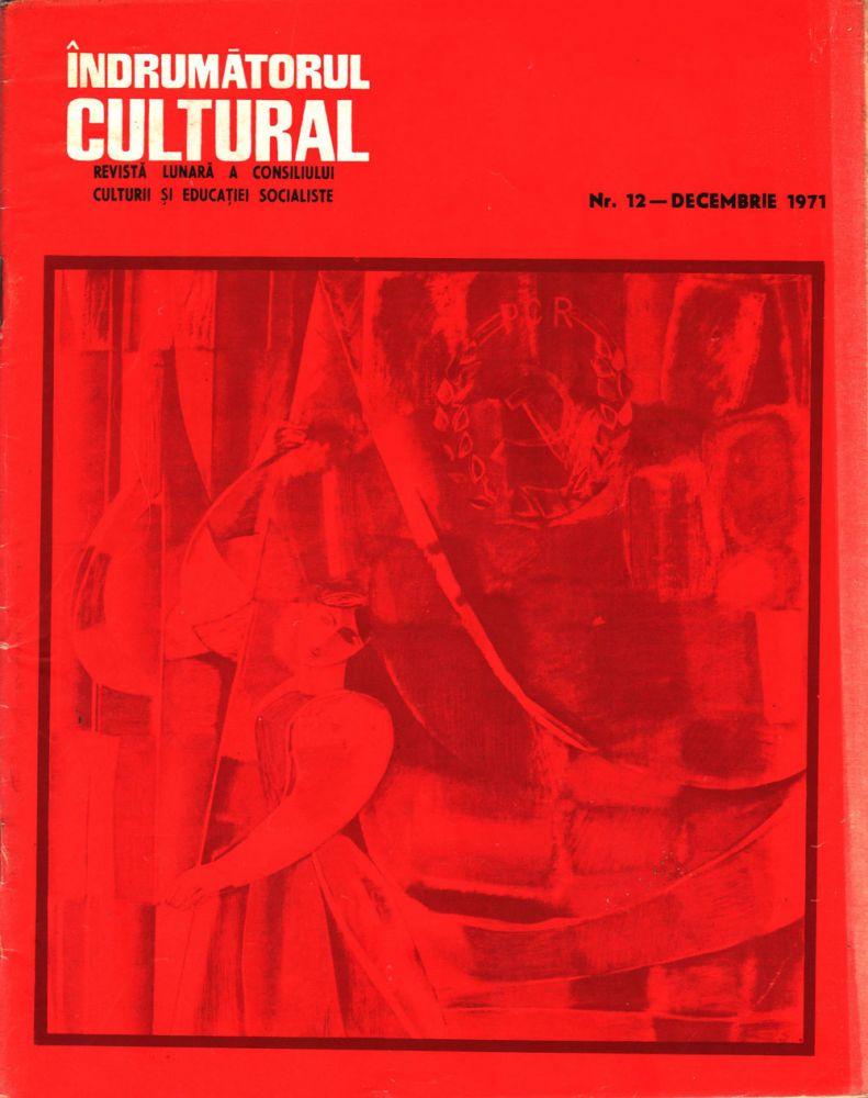 Indrumatorul cultural nr 12 decembrie 1971