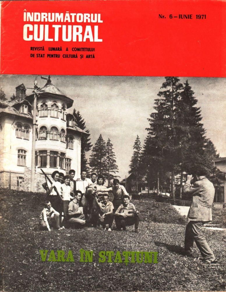 Indrumatorul cultural nr 6 iunie 1971
