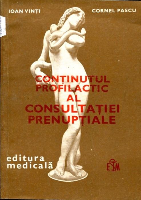 Ioan Vinti, Continutul profilactic al consultatiei prenuptiale, Editura Medicala, 1984