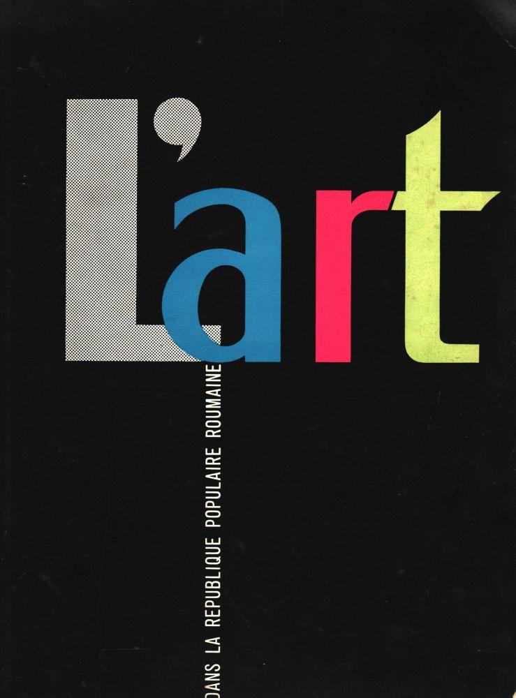 L Art dans le Republique Populaire Roumaine, 1963