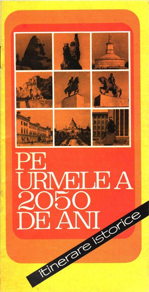 Pe urmele a 2050 de ani, Ministerul turismului, Publiturism, 1980