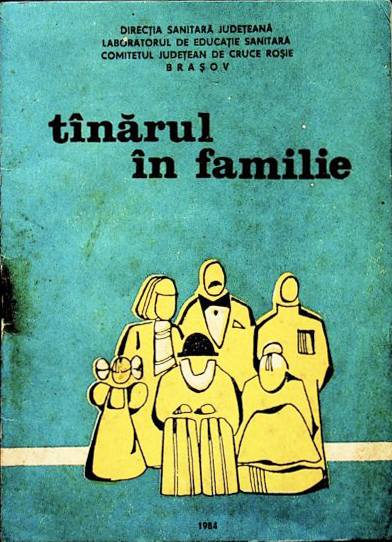 Tînărul în familie, Direcția sanitară Județeană, Laboratorul de Educație Sanitară, Comitetul Județean de Cruce Roșie Brașov, 1984