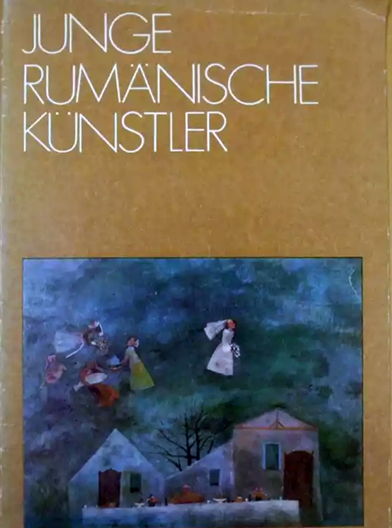 Tineri artisti romani Junge Rumanische Kunstler catalog expozitie 1977