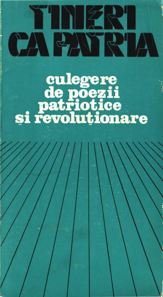 Tineri ca patria, culegere de pozeii patriotice, Cenaclul Confluente oraganizat de Scinteia Tineretului 1983