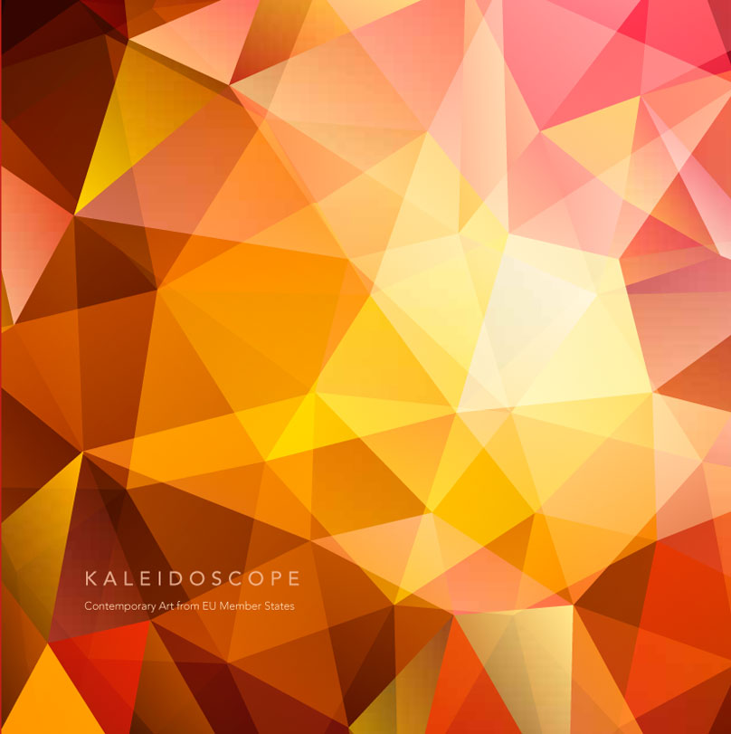 KALEIDOSCOPE. Contemporary Art from EU Member States