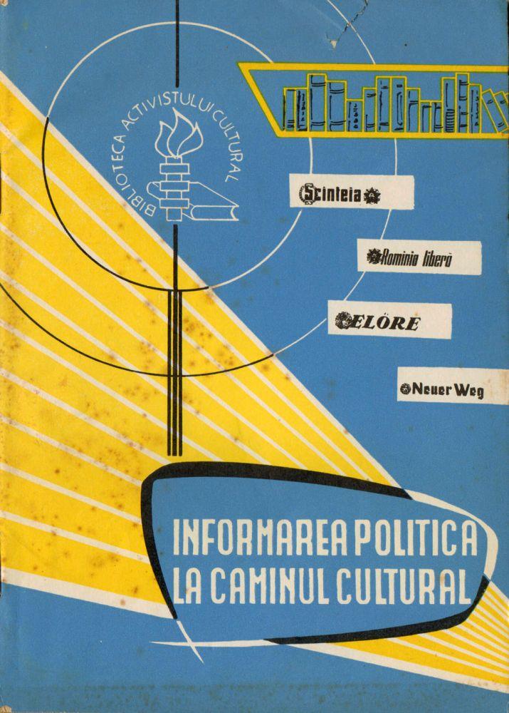 A.N.Tisescu, Informarea politica la caminul cultural, Comitetul de Stat pentru cultura si arta, 1962