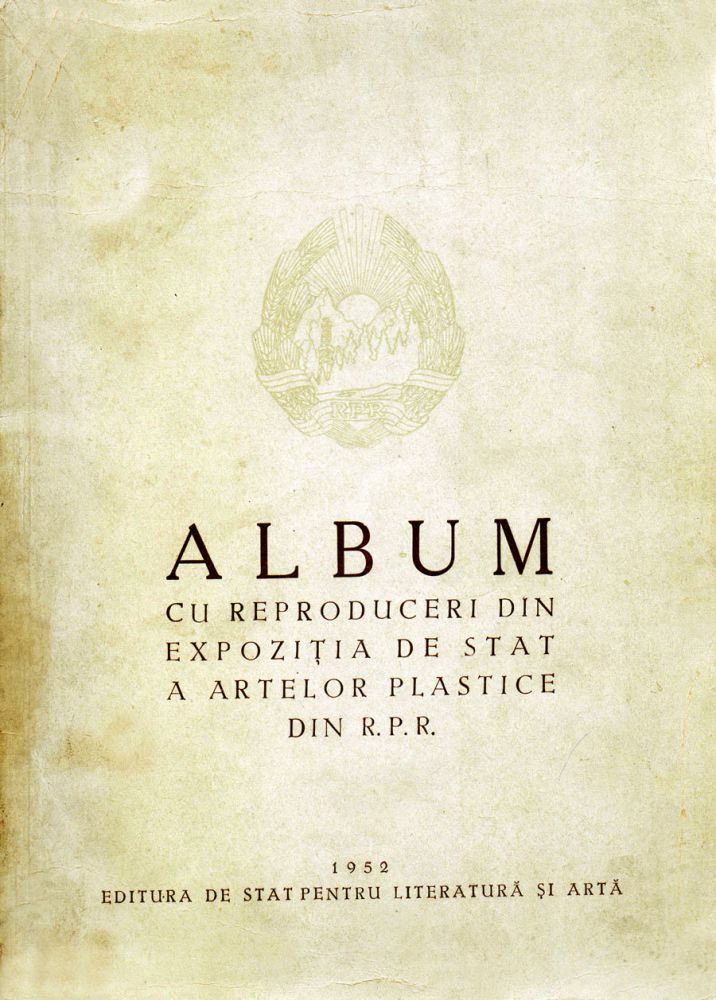 Album Expozitia de Stat a artelor plastice din RPR, ESPLA, 1952