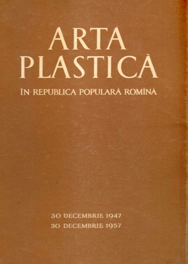 Arta Plastica in Republica Populara Romana, 1947-1957, mapa 50 de reproduceri