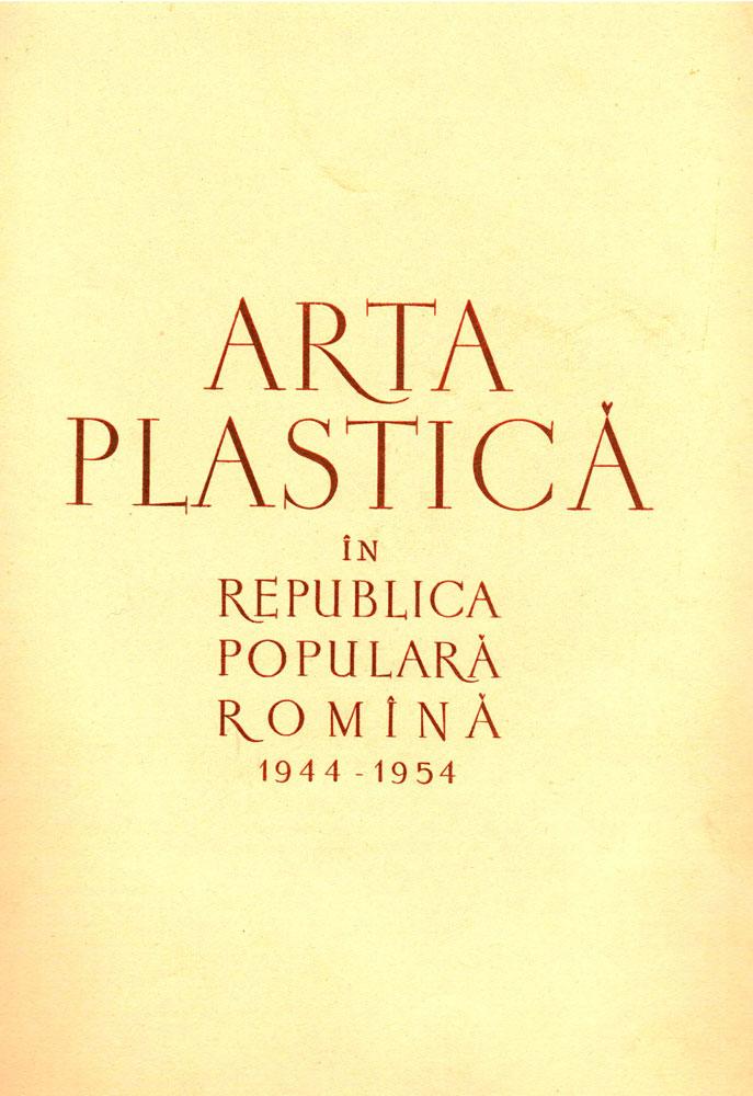 Arta plastică în RPR 1944-1954 ESPLA