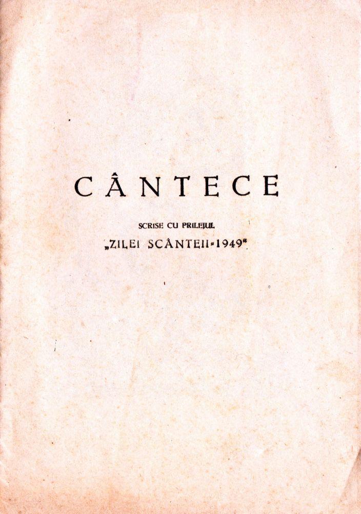 Cantece scrise cu prilejul Zilei Scanteii, 1949