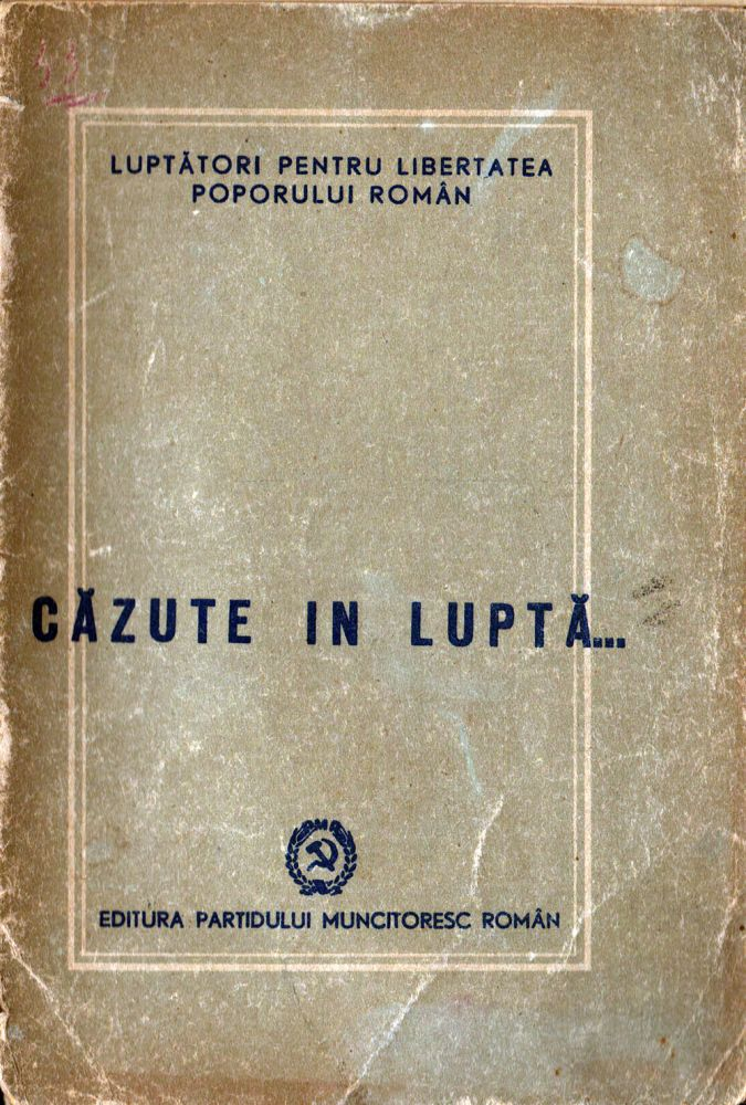 Cazute in lupta, Editura PMR, 1949