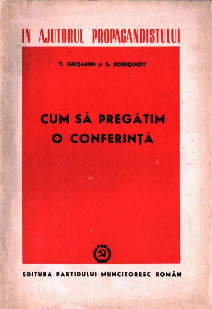 Cum sa preagatim o conferinta, Editura PMR, 1951