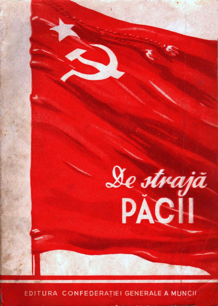 De straja pacii, Editura Confederatiei Generale a Muncii, 1951