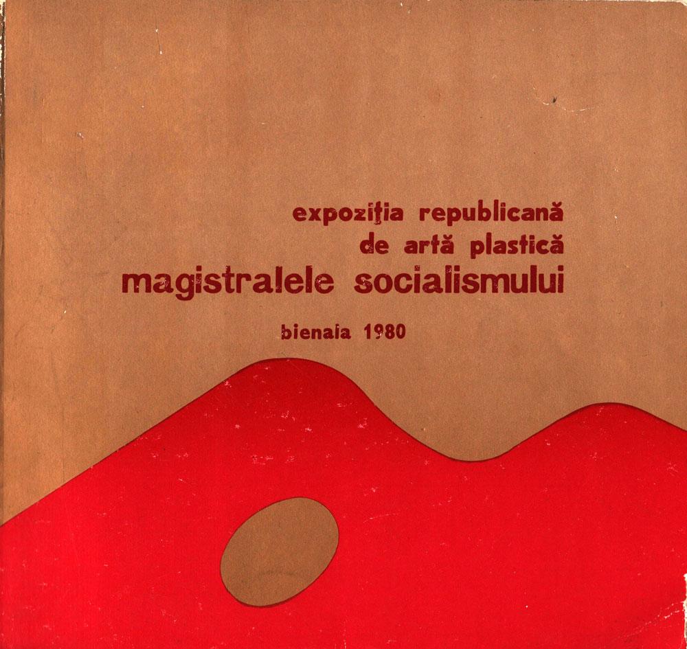 Expozitia Republicană de Artă Plastică Magistralele Socialismului, Bienala 1980