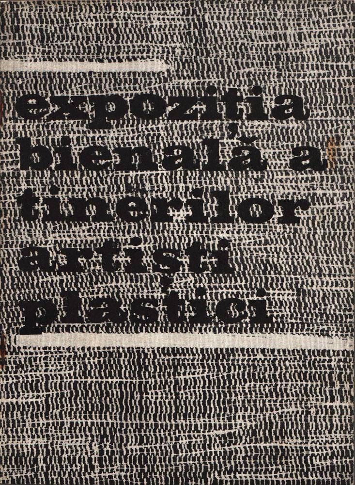 Expozitia bienală a tinerilor artiști plastici, Sala Dalles, iunie-iulie, 1969