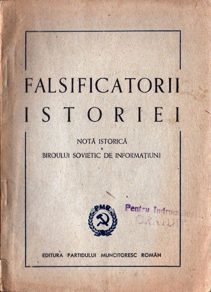 Falsificatorii istoriei, Editura PMR, 1948