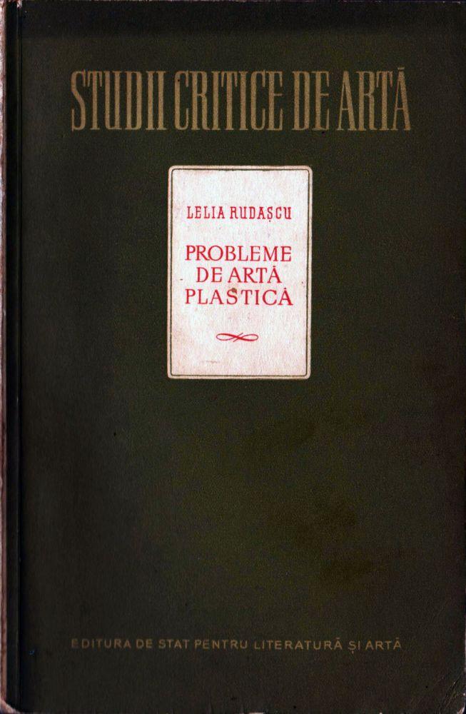 Lelia Rudascu, Probleme de arta plastica, ESPLA, 1955