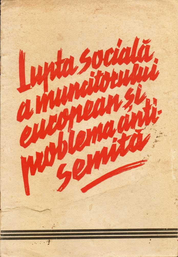 Lupta sociala a muncitorului european și problema anti-semită, Grupul Etnic German, Tiparul Krafft & Drotleff SA, Sibiu, 1943